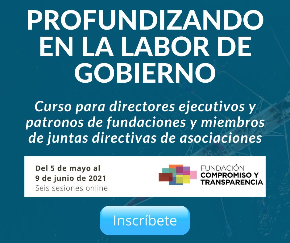 Curso: Profundizando la labor de gobierno. Curso para directores ejecutivos y patronos de fundaciones y miembros de juntas directivas de asociaciones